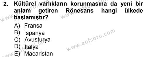 Kültürel Miras ve Turizm Bölümü 1. Yarıyıl Kültürel Miras Mevzuatı Dersi 2015 Yılı Güz Dönemi Ara Sınavı 2. Soru