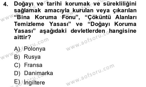 Kültürel Miras ve Turizm Bölümü 1. Yarıyıl Kültürel Miras Mevzuatı Dersi 2015 Yılı Güz Dönemi Ara Sınavı 4. Soru