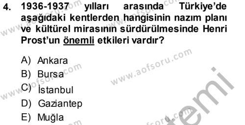 Kültürel Miras Mevzuatı Dersi 2014 - 2015 Yılı (Final) Dönem Sonu Sınavı 4. Soru