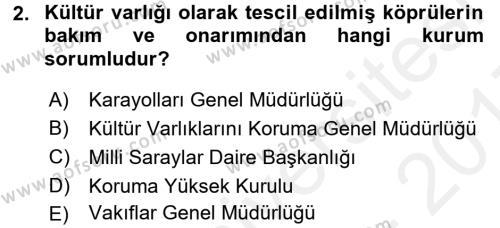 Kültürel Miras Mevzuatı Dersi 2016 - 2017 Yılı (Final) Dönem Sonu Sınavı 2. Soru
