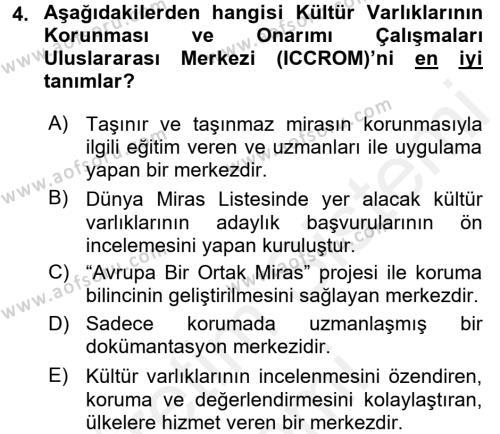 Kültürel Miras Mevzuatı Dersi 2016 - 2017 Yılı Dönem Sonu Sınavı 4. Soru
