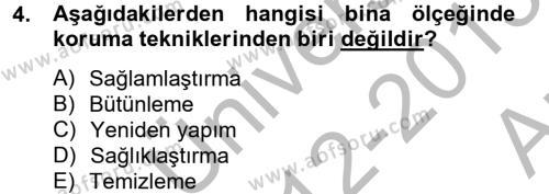 Yerel Yönetimler Bölümü 2. Yarıyıl Kentsel ve Çevresel Koruma Dersi 2013 Yılı Bahar Dönemi Ara Sınavı 4. Soru