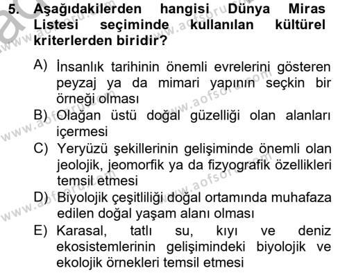 Kültürel Miras ve Turizm Bölümü 2. Yarıyıl Kentsel ve Çevresel Koruma Dersi 2013 Yılı Bahar Dönemi Dönem Sonu Sınavı 5. Soru