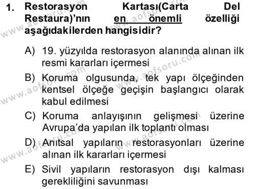 Yerel Yönetimler Bölümü 2. Yarıyıl Kentsel ve Çevresel Koruma Dersi 2014 Yılı Bahar Dönemi Ara Sınavı 1. Soru