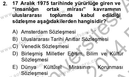 Yerel Yönetimler Bölümü 2. Yarıyıl Kentsel ve Çevresel Koruma Dersi 2014 Yılı Bahar Dönemi Ara Sınavı 2. Soru