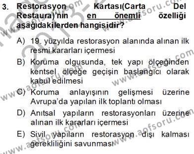 Kültürel Miras ve Turizm Bölümü 2. Yarıyıl Kentsel ve Çevresel Koruma Dersi 2014 Yılı Bahar Dönemi Tek Ders Sınavı 3. Soru