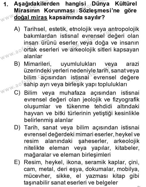 Kültürel Miras ve Turizm Bölümü 2. Yarıyıl Kentsel ve Çevresel Koruma Dersi 2015 Yılı Bahar Dönemi Ara Sınavı 1. Soru