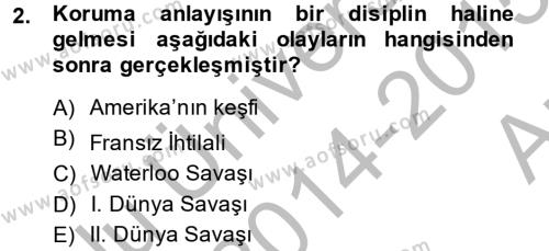 Kültürel Miras ve Turizm Bölümü 2. Yarıyıl Kentsel ve Çevresel Koruma Dersi 2015 Yılı Bahar Dönemi Ara Sınavı 2. Soru