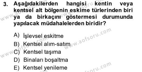 Kültürel Miras ve Turizm Bölümü 2. Yarıyıl Kentsel ve Çevresel Koruma Dersi 2015 Yılı Bahar Dönemi Ara Sınavı 3. Soru
