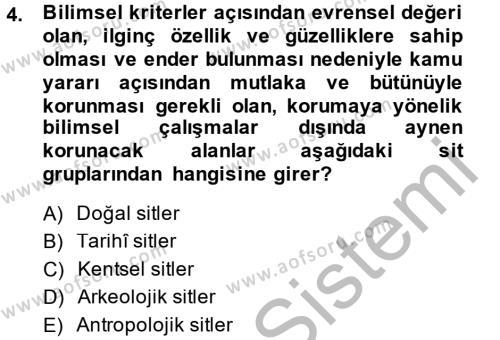 Kültürel Miras ve Turizm Bölümü 2. Yarıyıl Kentsel ve Çevresel Koruma Dersi 2015 Yılı Bahar Dönemi Dönem Sonu Sınavı 4. Soru