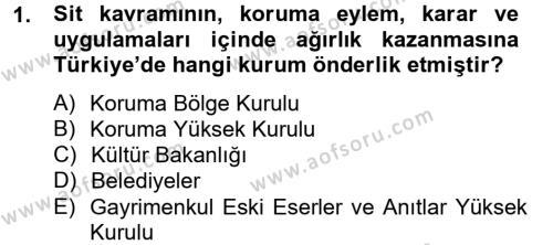 Restorasyon ve Koruma İlkeleri Dersi 2012 - 2013 Yılı (Final) Dönem Sonu Sınav Soruları 1. Soru