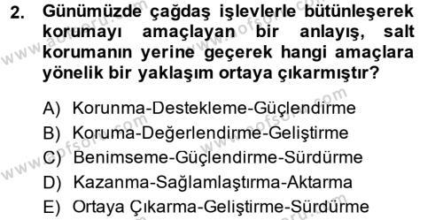 Kültürel Miras ve Turizm Bölümü 2. Yarıyıl Restorasyon ve Koruma İlkeleri Dersi 2014 Yılı Bahar Dönemi Ara Sınavı 2. Soru