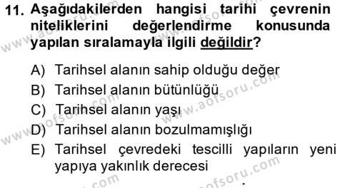Restorasyon ve Koruma İlkeleri Dersi 2013 - 2014 Yılı Dönem Sonu Sınavı 11. Soru 1. Soru