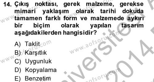 Restorasyon ve Koruma İlkeleri Dersi 2013 - 2014 Yılı Dönem Sonu Sınavı 14. Soru 1. Soru