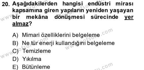Restorasyon ve Koruma İlkeleri Dersi 2013 - 2014 Yılı (Final) Dönem Sonu Sınavı 20. Soru