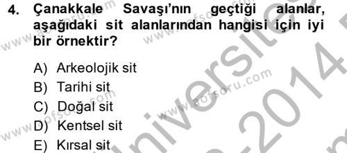 Restorasyon ve Koruma İlkeleri Dersi 2013 - 2014 Yılı Dönem Sonu Sınavı 4. Soru