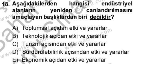 Restorasyon ve Koruma İlkeleri Dersi 2014 - 2015 Yılı Dönem Sonu Sınavı 18. Soru 1. Soru