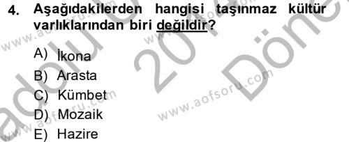 Kültürel Miras ve Turizm Bölümü 2. Yarıyıl Restorasyon ve Koruma İlkeleri Dersi 2015 Yılı Bahar Dönemi Dönem Sonu Sınavı 4. Soru