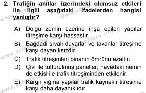 Restorasyon ve Koruma İlkeleri Dersi 2015 - 2016 Yılı (Final) Dönem Sonu Sınavı 2. Soru
