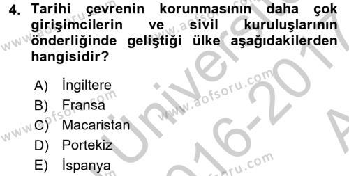 Restorasyon ve Koruma İlkeleri Dersi 2016 - 2017 Yılı (Vize) Ara Sınavı 4. Soru