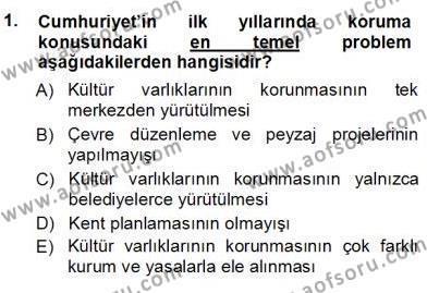 Yerel Yönetimler Bölümü 3. Yarıyıl Kültürel Miras Yönetimi Dersi 2013 Yılı Güz Dönemi Ara Sınavı 1. Soru