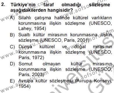 Yerel Yönetimler Bölümü 3. Yarıyıl Kültürel Miras Yönetimi Dersi 2013 Yılı Güz Dönemi Ara Sınavı 2. Soru