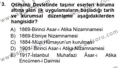 Yerel Yönetimler Bölümü 3. Yarıyıl Kültürel Miras Yönetimi Dersi 2013 Yılı Güz Dönemi Ara Sınavı 3. Soru