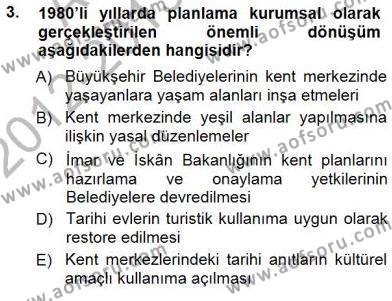 Yerel Yönetimler Bölümü 3. Yarıyıl Kültürel Miras Yönetimi Dersi 2013 Yılı Güz Dönemi Dönem Sonu Sınavı 3. Soru