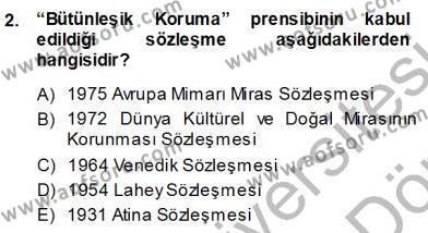 Yerel Yönetimler Bölümü 3. Yarıyıl Kültürel Miras Yönetimi Dersi 2014 Yılı Güz Dönemi Ara Sınavı 2. Soru