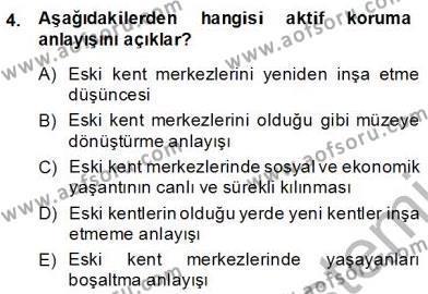 Yerel Yönetimler Bölümü 3. Yarıyıl Kültürel Miras Yönetimi Dersi 2014 Yılı Güz Dönemi Ara Sınavı 4. Soru