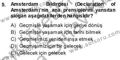 Yerel Yönetimler Bölümü 3. Yarıyıl Kültürel Miras Yönetimi Dersi 2014 Yılı Güz Dönemi Ara Sınavı 5. Soru