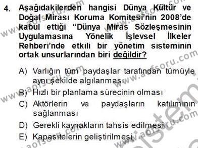 Yerel Yönetimler Bölümü 3. Yarıyıl Kültürel Miras Yönetimi Dersi 2014 Yılı Güz Dönemi Dönem Sonu Sınavı 4. Soru