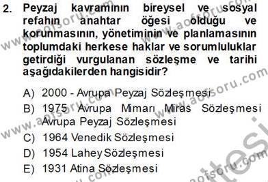 Yerel Yönetimler Bölümü 3. Yarıyıl Kültürel Miras Yönetimi Dersi 2014 Yılı Güz Dönemi Tek Ders Sınavı 2. Soru