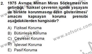 Kültürel Miras ve Turizm Bölümü 3. Yarıyıl Kültürel Miras Yönetimi Dersi 2015 Yılı Güz Dönemi Ara Sınavı 2. Soru