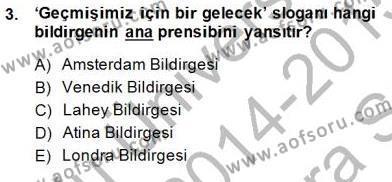 Kültürel Miras ve Turizm Bölümü 3. Yarıyıl Kültürel Miras Yönetimi Dersi 2015 Yılı Güz Dönemi Ara Sınavı 3. Soru