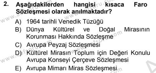 Kültürel Miras Yönetimi Dersi 2014 - 2015 Yılı Tek Ders Sınav Soruları 2. Soru