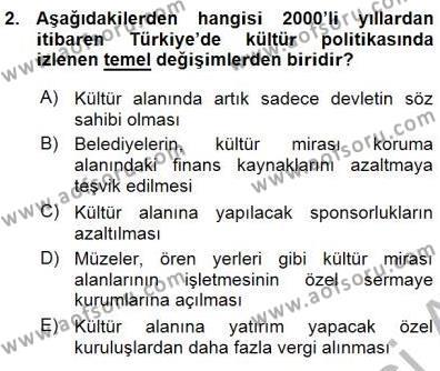 Yerel Yönetimler Bölümü 3. Yarıyıl Kültürel Miras Yönetimi Dersi 2016 Yılı Güz Dönemi Ara Sınavı 2. Soru