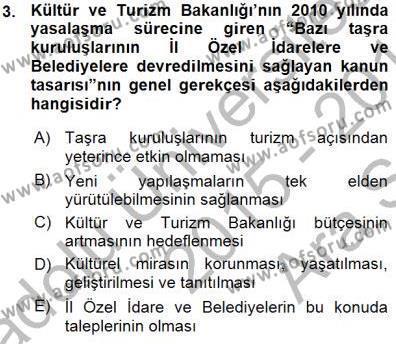 Yerel Yönetimler Bölümü 3. Yarıyıl Kültürel Miras Yönetimi Dersi 2016 Yılı Güz Dönemi Ara Sınavı 3. Soru