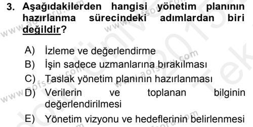 Kültürel Miras Yönetimi Dersi 2015 - 2016 Yılı Tek Ders Sınavı 3. Soru