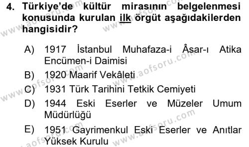 Kültürel Miras Yönetimi Dersi 2015 - 2016 Yılı Tek Ders Sınavı 4. Soru