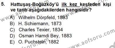 Kültürel Miras ve Turizm Bölümü 3. Yarıyıl Türkiye'nin Kültürel Mirası I Dersi 2013 Yılı Güz Dönemi Ara Sınavı 5. Soru