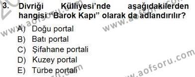 Kültürel Miras ve Turizm Bölümü 3. Yarıyıl Türkiye'nin Kültürel Mirası I Dersi 2013 Yılı Güz Dönemi Dönem Sonu Sınavı 3. Soru