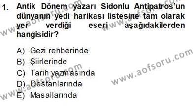 Kültürel Miras ve Turizm Bölümü 3. Yarıyıl Türkiye'nin Kültürel Mirası I Dersi 2014 Yılı Güz Dönemi Dönem Sonu Sınavı 1. Soru