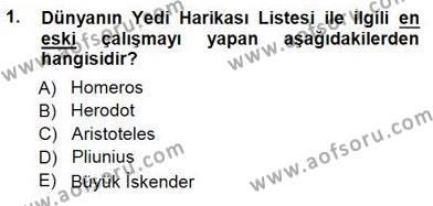 Türkiye´nin Kültürel Mirası 1 Dersi 2014 - 2015 Yılı Ara Sınavı 1. Soru