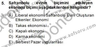 Kültürel Miras ve Turizm Bölümü 3. Yarıyıl Türkiye'nin Kültürel Mirası I Dersi 2015 Yılı Güz Dönemi Dönem Sonu Sınavı 5. Soru