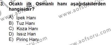 Kültürel Miras ve Turizm Bölümü 4. Yarıyıl Türkiye'nin Kültürel Mirası II Dersi 2013 Yılı Bahar Dönemi Dönem Sonu Sınavı 3. Soru