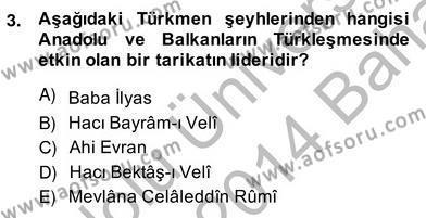 Türkiye´nin Kültürel Mirası 2 Dersi 2013 - 2014 Yılı Ara Sınavı 3. Soru