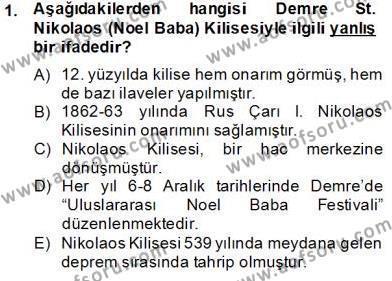 Türkiye´nin Kültürel Mirası 2 Dersi 2013 - 2014 Yılı Tek Ders Sınavı 1. Soru