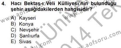 Türkiye´nin Kültürel Mirası 2 Dersi 2013 - 2014 Yılı Tek Ders Sınavı 4. Soru