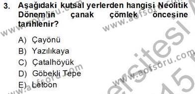 Türkiye´nin Kültürel Mirası 2 Dersi 2014 - 2015 Yılı Ara Sınavı 3. Soru